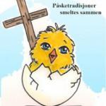 Påskefeiring i Norge – del 1